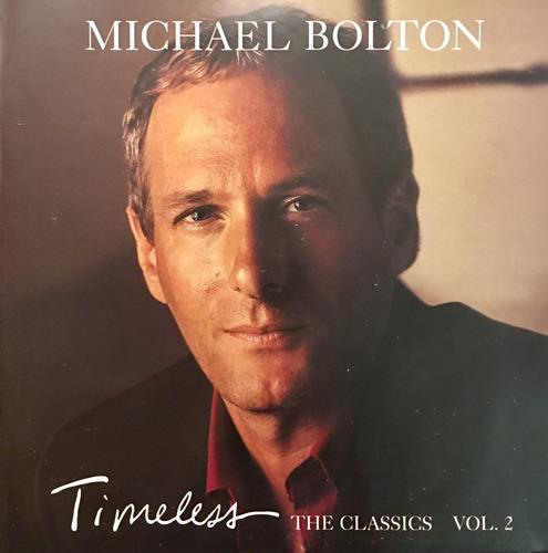cd michael bolton timeless the classics vol 2