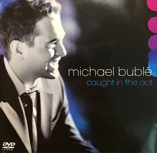 cd michael buble caught in the act cd dvd
