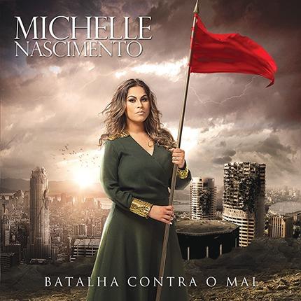 cd michelle nascimento batalha contra o mal 2013