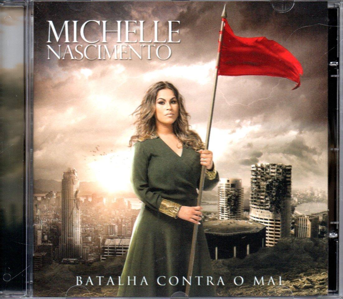 novo cd michelle nascimento batalha contra o mal