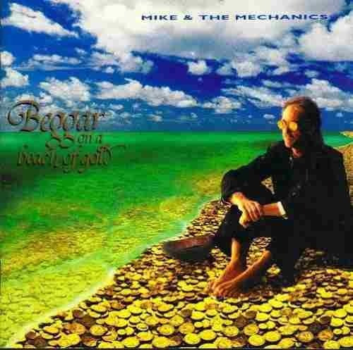 cd - mike & the mechanics - beggars on a beach of gold