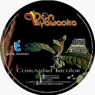 cd música reggae comunidad tricolor don ayawaska (digital)