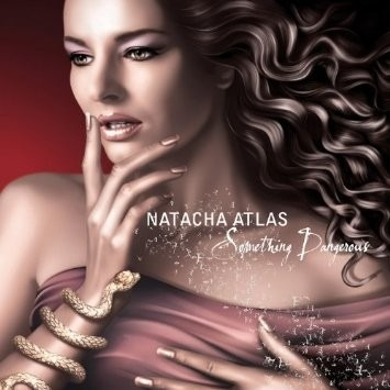 cd natacha atlas something dangerous (importado)