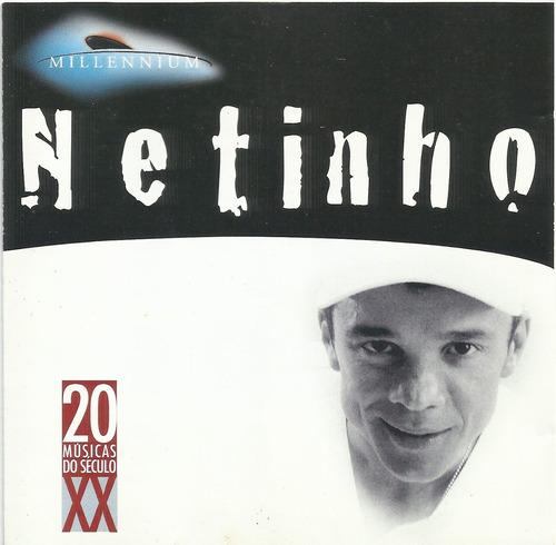 cd  # netinho - millennium