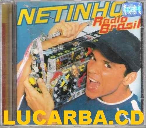cd - netinho - radio do brasil - lacrado