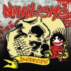 cd nihilismo - sincericidio (2010)
