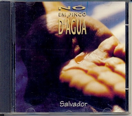 cd nó em pingo d'água - salvador - 1987