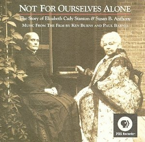 cd not for ourselves alone: the story of elizabeth cady stan