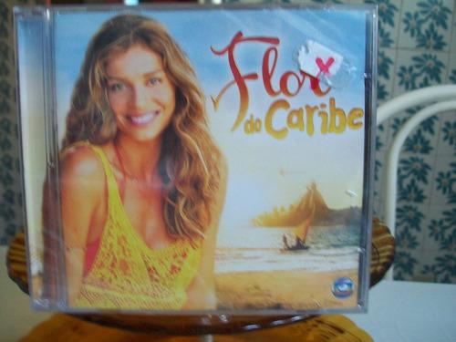 cd novela flor do caribe novo  lacrado .