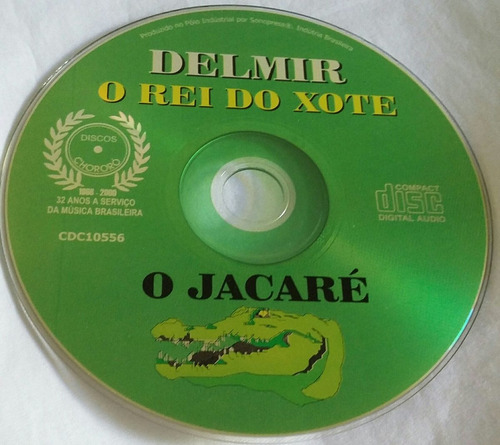 cd o rei do xote delmir (o jacaré)