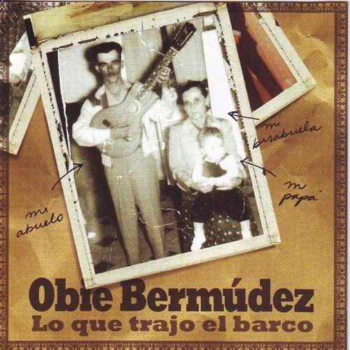 cd - obie bermudez - lo que trajo el barco