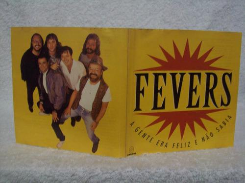 cd original fevers- a gente era feliz e não sabia- som livre