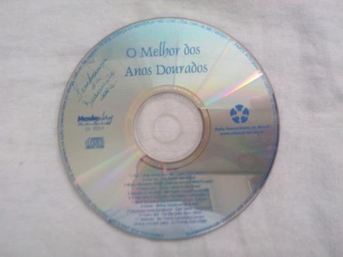 cd original - melhor dos anos dourados - sem capa