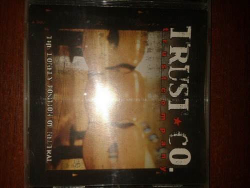 cd original: trust company (the lonely position of neutral)