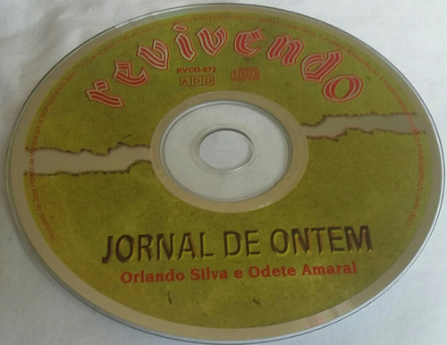 cd orlando silva, odete amaral (jornal de ontem) hbs