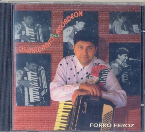 cd oswaldinho do acordeon - forró feroz - 1969 - lacrado