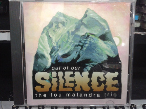 cd - out of our - silence - the lou malandra trio