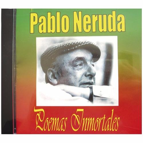 cd - pablo neruda - poemas inmortales