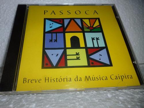 cd passoca - breve história da música caipira - br