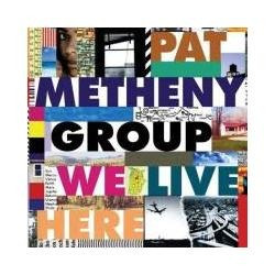 cd pat metheny - group we live here