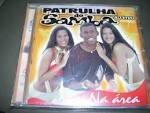 cd  -  patrulha do samba   -   na área