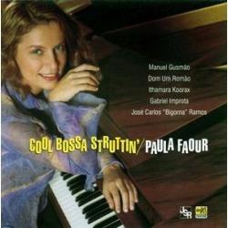 cd paula faour - cool bossa struttin´ (com dom um romão)