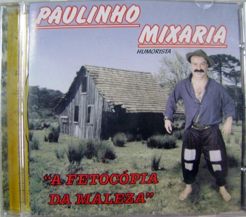 o cd do paulinho mixaria