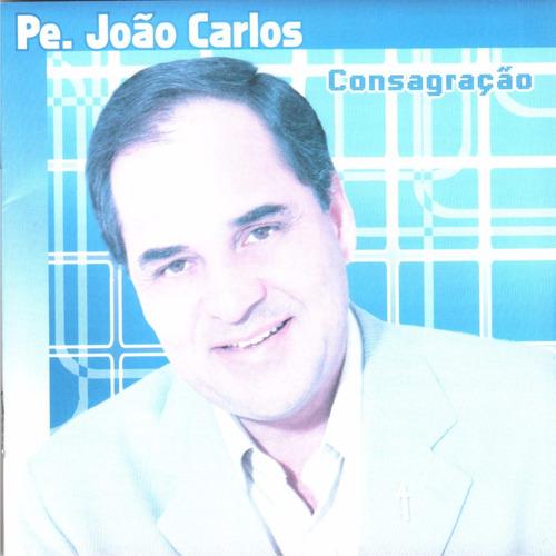 cd pe joão carlos consagração  original + frete grátis