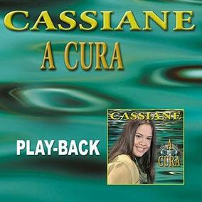 CASSIANE CURA A PLAYBACK BAIXAR CD