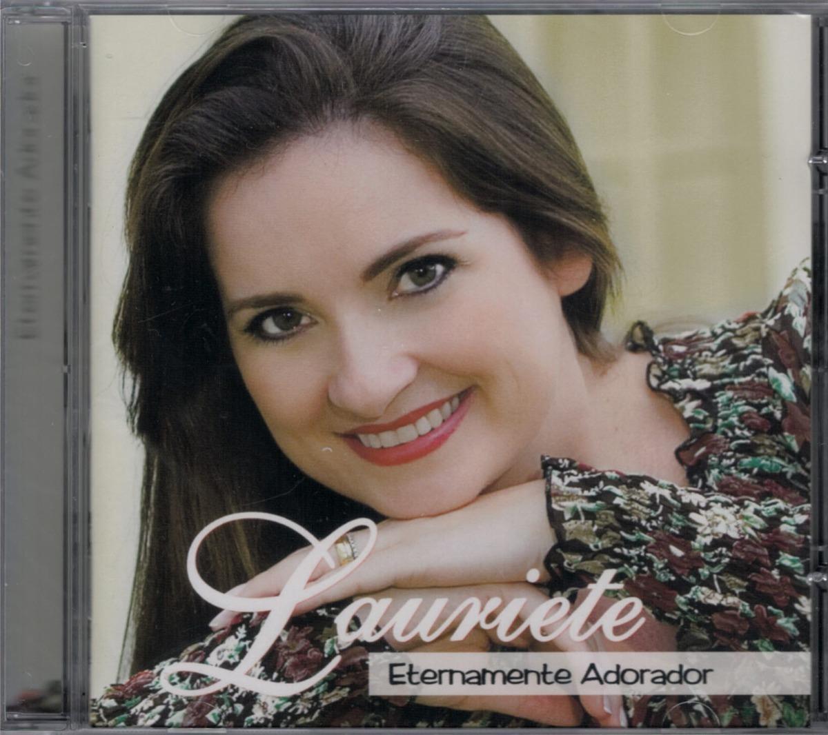 gratis o novo cd de lauriete eternamente adorador