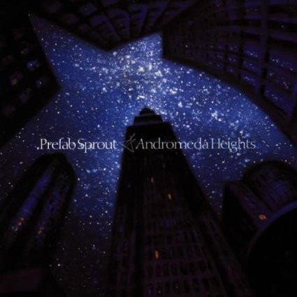 cd  prefab sprout andromeda heights