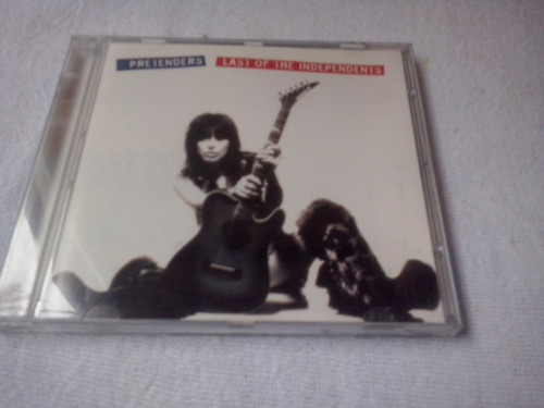 cd pretenders - last of the independents
