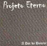 cd-projeto eterno-a dor do homem-em otimo estado