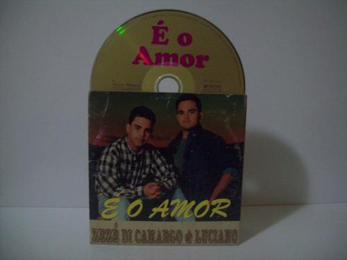 cd promo zezé di camargo & luciano- é o amor
