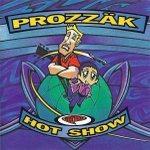 cd prozzak hot show
