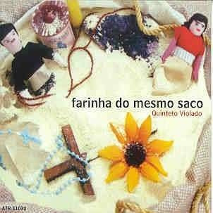 cd quinteto violado farinha do mesmo saco (2011) novo