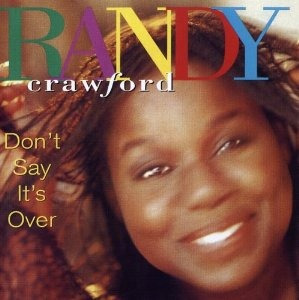 cd randy crawford don't say it's over - usa