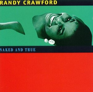 cd randy crawford naked and true - usa