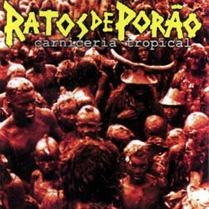 cd ratos de porao  carniceria tropical