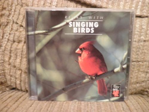 cd relax with... singing birds importado