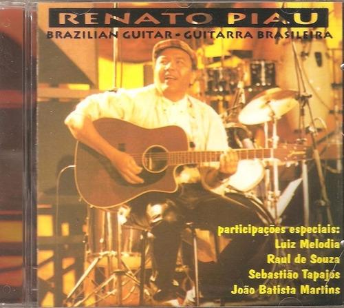 cd renato piau - guitarra brasileira vol.1-com luiz melodia