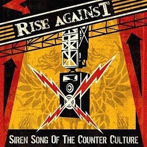cd rise against - siren song of the counter culture