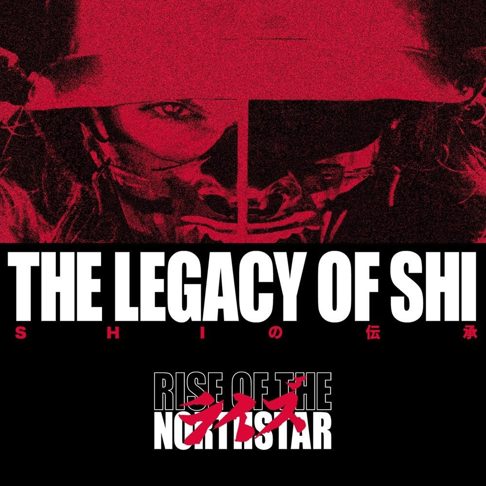 Resultado de imagem para Rise of The Northstar – The Legacy of Shi