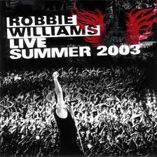 cd robbie williams live summer 2003