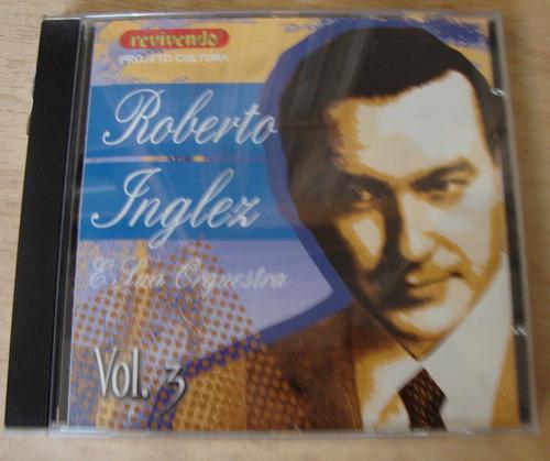 cd roberto inglez e sua orquestra - volume 3