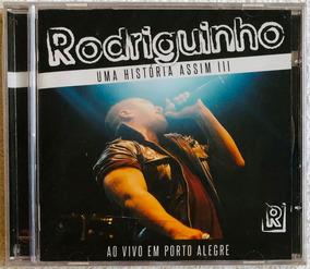 2008 HISTORIA ASSIM CD BAIXAR UMA RODRIGUINHO