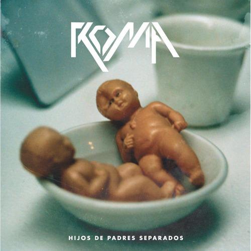 cd roma - hijos de padres separados (2014)