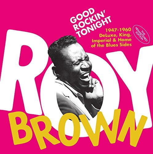 ¿Qué Estás Escuchando? - Página 34 Cd-roy-brown-good-rockin-tonight-1947-1960-deluxe-k-D_NQ_NP_725601-MLA26680450752_012018-F