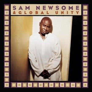 cd sam newsome & global unity