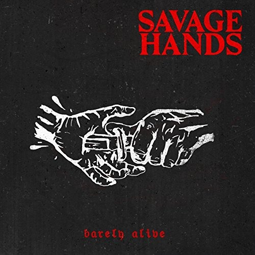 cd : savage hands - barely alive (cd)
